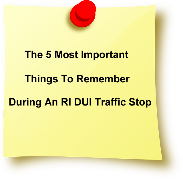 5 Things To Remember During RI DUI Traffic Stop