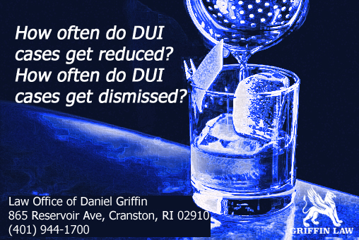 How often do DUI cases get reduced? How often do DUI cases get dismissed?