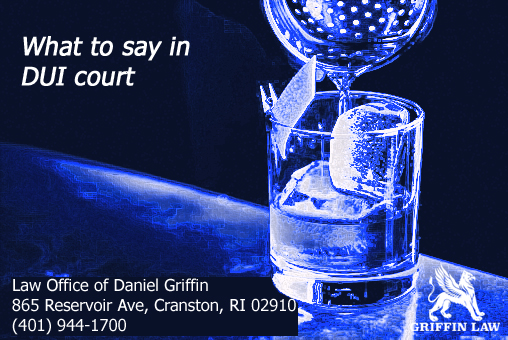 What to say in DUI court