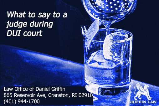 What to say to a judge in DUI court