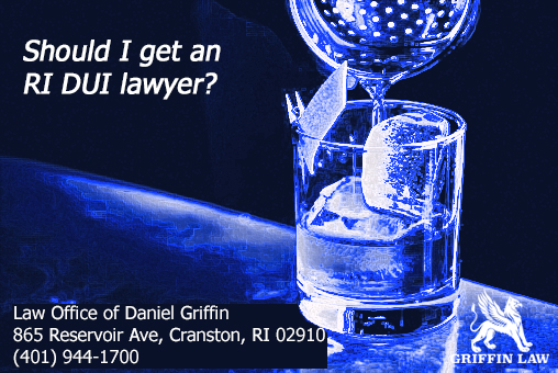 Should I get an RI DUI lawyer?